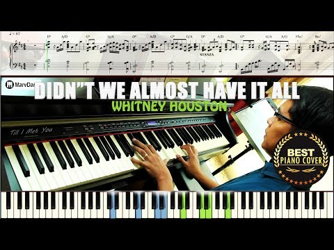 Didn't We Almost Have It All / Piano Tutorial Sheet Music Guide