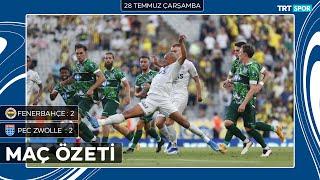 Hazırlık maçı  Fenerbahçe - Zwolle (Özet)