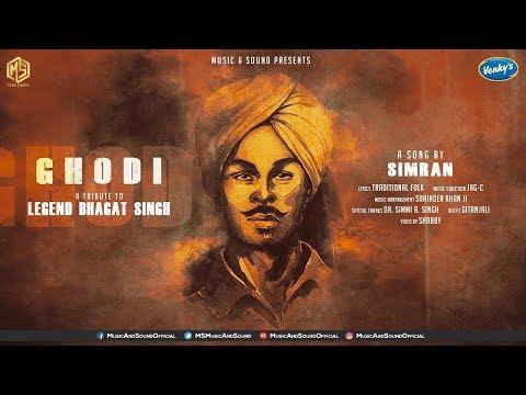 Ghodi | A Tribute To Legend Bhagat Singh | Simran | Music & Sound | New Punjabi Song