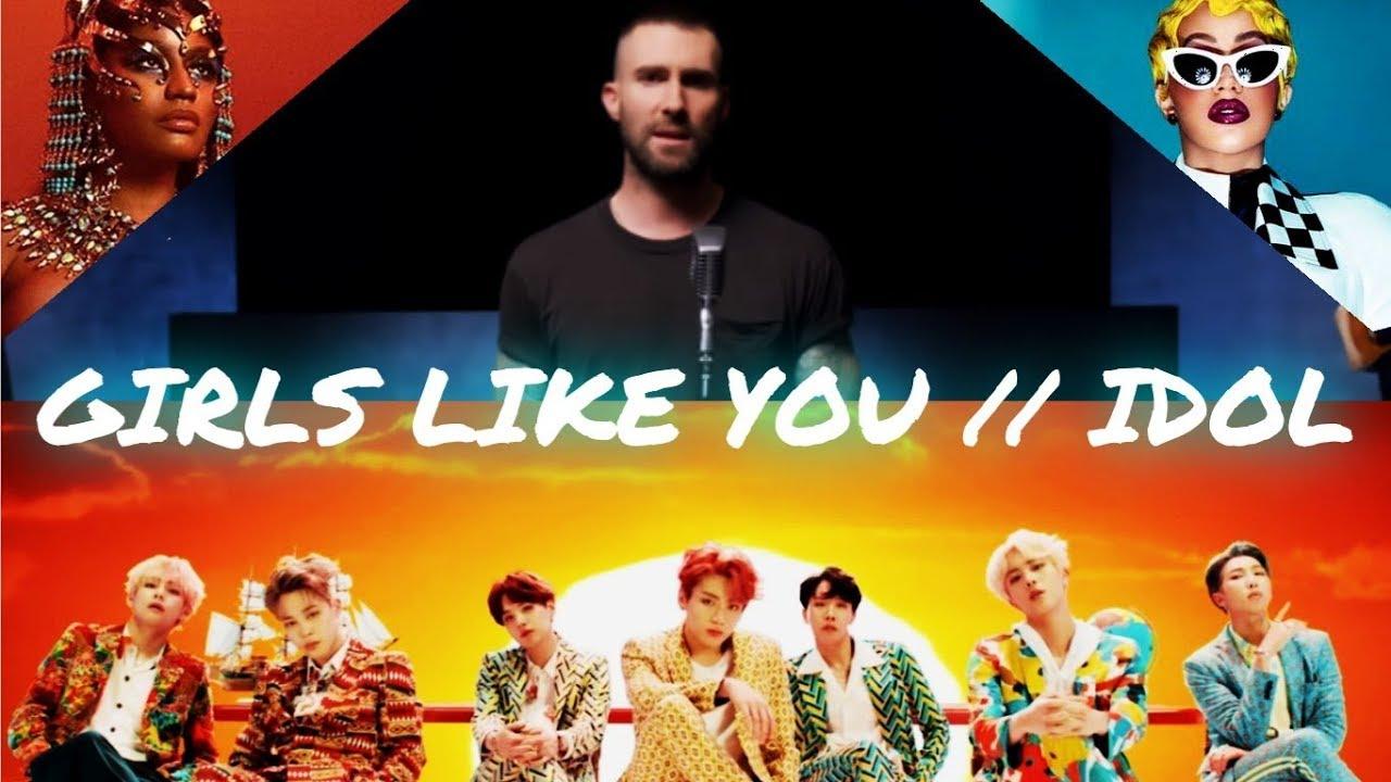 Maroon 5 VS BTS - Girls Like You/Idol [Ft. Cardi B & Nicki Minaj] (Mashup)