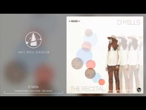d-mills---unexpected-love-(feat.-vanjess)