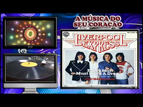 LIVERPOOL EXPRESS – EVERY MAN MUST HAVE A DREAM (Roger Craig – Billy Kinsley)