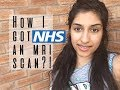HOW I GOT AN MRI SCAN| MY EXPERIENCE EXPLAINED| (DH): EP. 11