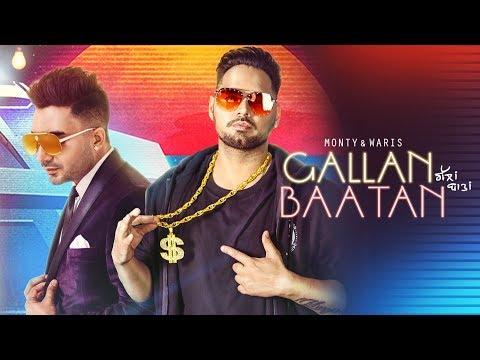 Gallan Baatan: Monty, Waris (Full Song) G Guri | Singh Jeet | Latest Punjabi Songs 2018