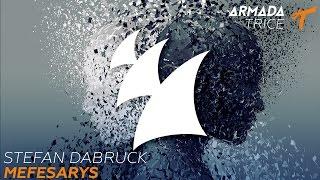 Stefan Dabruck - Mefesarys (Radio Edit)