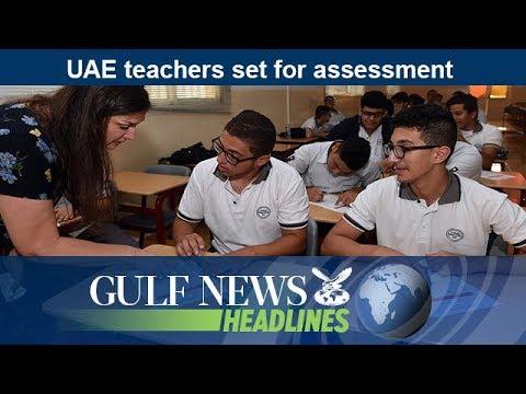 UAE teachers set for assessment - GN Headlines