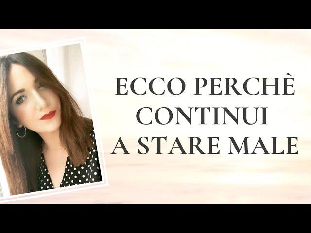 ECCO PERCHÈ CONTINUI A STARE MALE