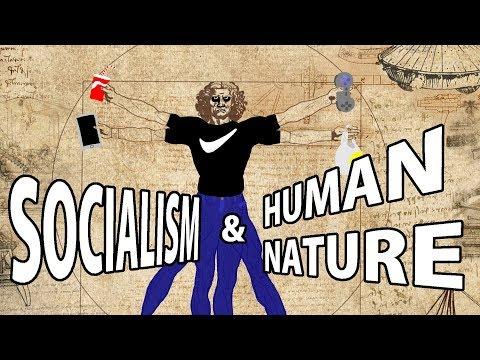 Human Nature & Socialism