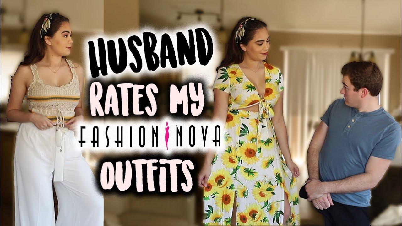 HUSBAND RATES MY FASHION NOVA OUTFITS! ♡ - YouTube