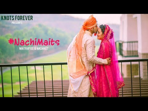 #NachiMaits - Wedding Film by Knots Forever