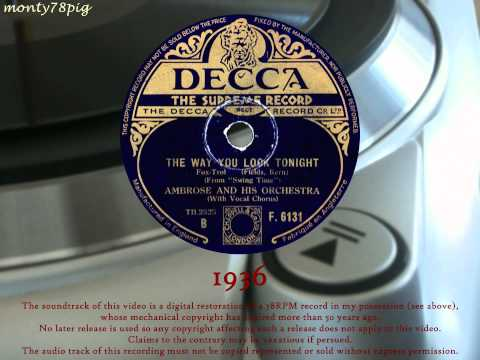 Ambrose and His Orchetra - The Way You Look Tonight  (1936) 78RPM HQ