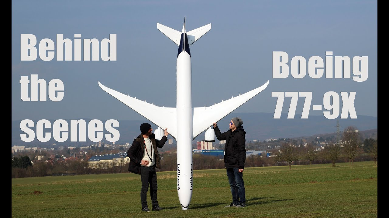 behind the scenes footage, BOEING 777-9X model airplane lufthansa