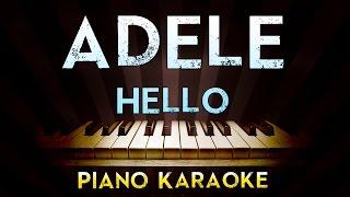 Adele - Hello | Higher Key Piano Karaoke Instrumental Lyrics Cover Sing Along