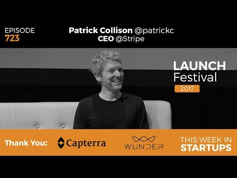 E723: Stripe Patrick Collison on online payment pwrhouse, Atlas, public/private mkts, & GDP of net
