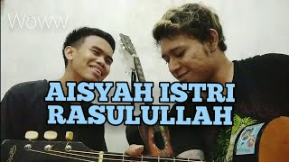 Download Aisyah Istri Rasulullah Lyrics (Cover by AlseProject)