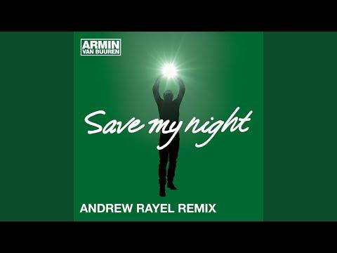 Save My Night (Andrew Rayel Radio Edit)