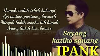Sayang Katiko Sanang-Ipank(Lagu minang terpopuler 2019)