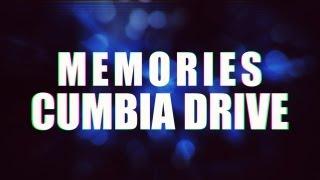Memories - Cumbia Drive