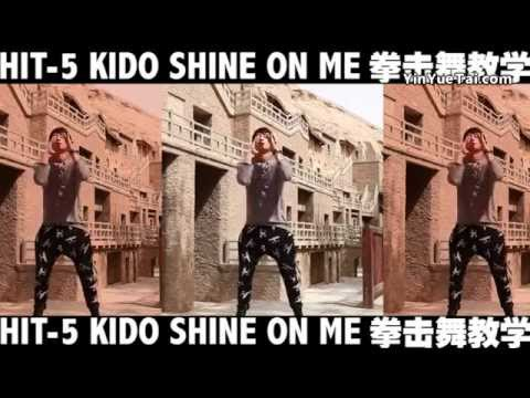 HIT-5 Shine On Me 舞蹈教学版 dance lesson edition