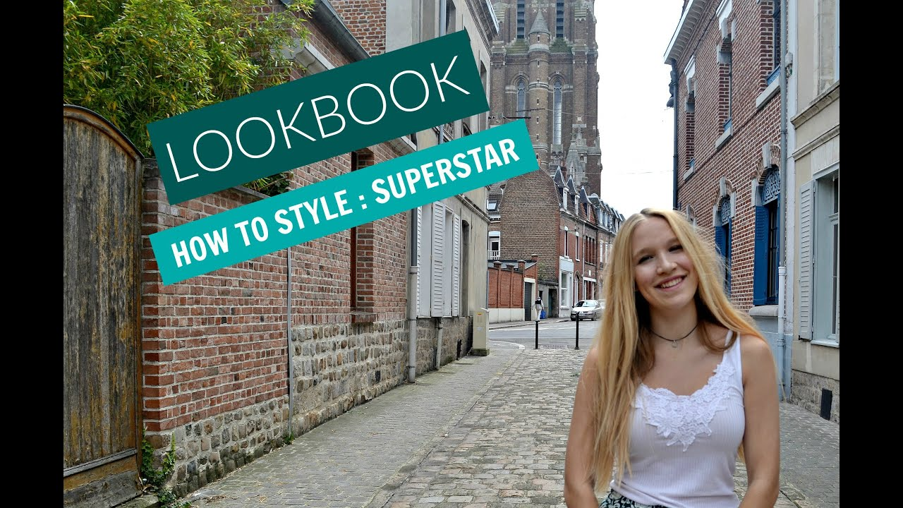 Lookbook 1 - Como Estilo: adidas superstar YouTube