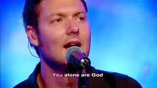 Hillsong - You Alone Are God - With Subtitles/Lyrics