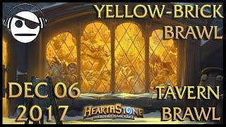 Hearthstone | Tavern Brawl 100 | Yellow-Brick Brawl | 06 DEC 2017