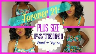 Plus Size Forever 21 BIKINI Haul + Try On