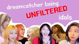 introducing dreamcatcher being unfiltered idols 🤫