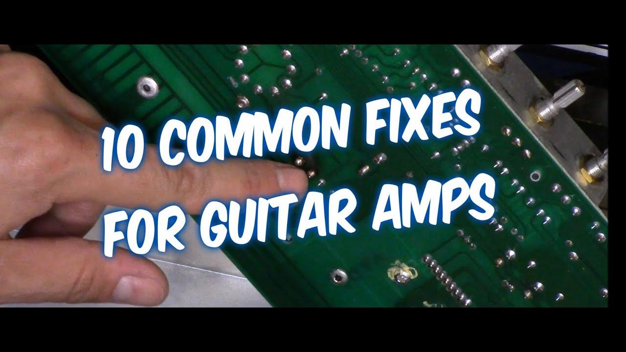 10 ways how to fix a guitar amp audio noise sound dropouts no power [ 1280 x 720 Pixel ]