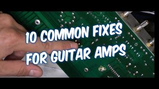 10 WAYS HOW TO FIX A GUITAR AMP AUDIO NOISE, SOUND DROPOUTS, NO POWER