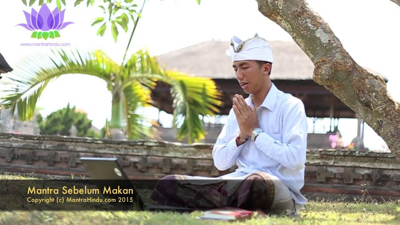 Mantra Sebelum Makan Mantra Hindu Bali