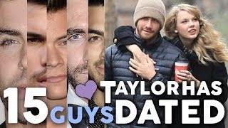 "15 Guys Taylor Swift Has ""Dated"""