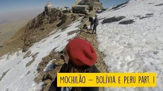 Mochilão - Montanha Chacaltaya (Bolívia)
