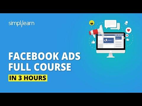 Facebook Ads Course In 3 Hours   Facebook Ads Tutorial   Facebook Marketing Course   Simplilearn