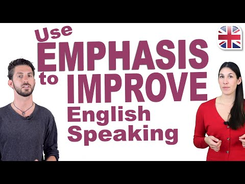 How to Add Emphasis in English - Improve Your Spoken English