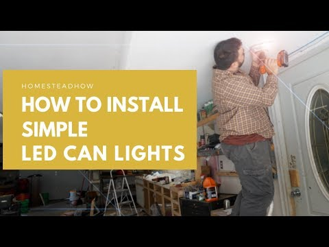 How To Install SIMPLE LED Recessed/Can Lights ANYWHERE