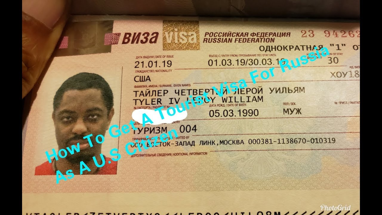 How to get a Tourist Visa For Russia(U.S passport only)