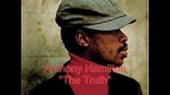 Anthony Hamilton - The Truth