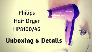 Philips Hair Dryer HP8100/46 Unboxing & Details