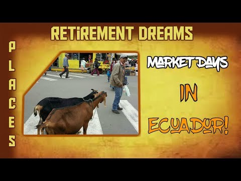 Retirement Dreams: Ecuador - Country Living, Ziplining and more!