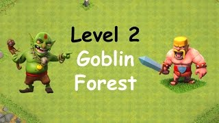 Clash of Clans - Single Player Campaign Walkthrough - Level 2 - Goblin Forest