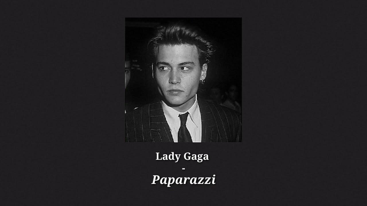lady gaga - paparazzi ( slowed + reverb )