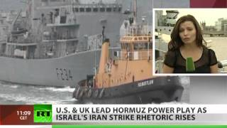 US & UK lead Hormuz power play as Israel's Iran strike rhetoric rises