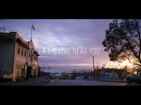 A Theatre Near You - A Powell River Story