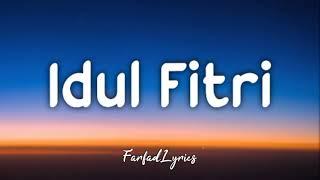 Gita Gutawa - Idul Fitri (Lyrics) 🎵