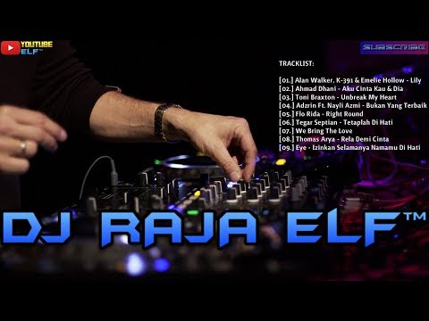 FUNKY LILY ALAN WALKER FEAT EMELIE HOLLOW REMIX 2019 DJ RAJA ELF™ BATAM ISLAND