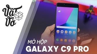 Vật Vờ| Mở hộp Galaxy C9 Pro đen: rất đẹp và sang trọng