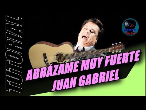Cómo tocar Abrázame muy fuerte en guitarra  - Juan Gabriel - (TUTORIAL)
