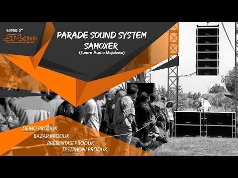 SPL Audio Demo Sound Mojokerto SAMOXER 9 - 10 Juli 2019
