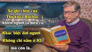 Sổ ghi chép của thủ khoa Đại học khiến người ta hiểu ra Khác biệt đời người không chỉ nằm ở IQ...